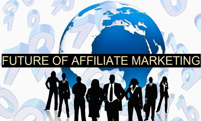 future of affiliate marketing