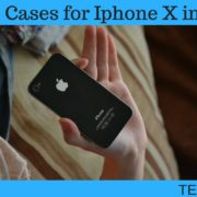Best Cases for Iphone X