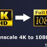 downscale 4k to 1080p