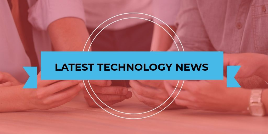 Latest-Technology-News