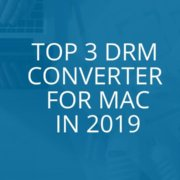 BEST DRM CONVERTERS FOR MAC