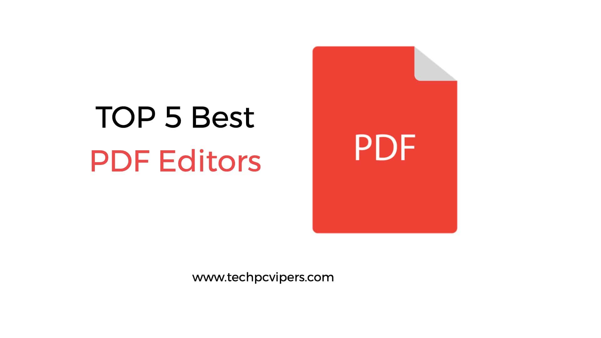 Top 5 Best PDF Editors