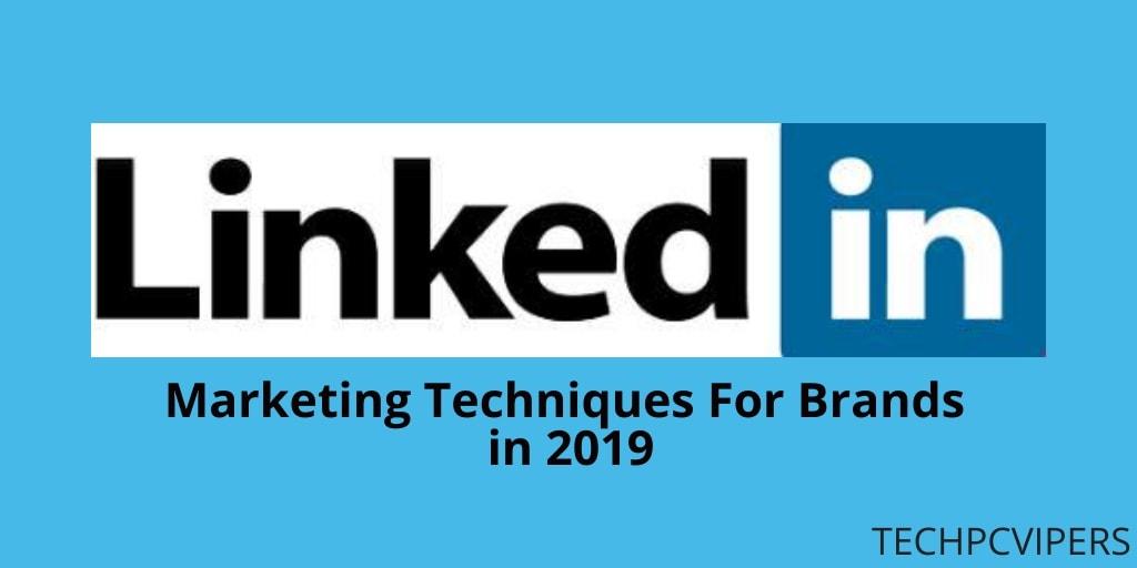 LinkedIn Marketing Techniques