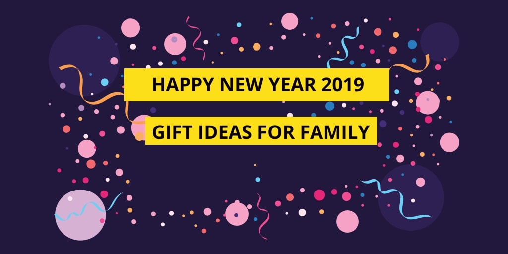 New Year Gift Ideas for Family
