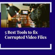 Fix corrupted video files