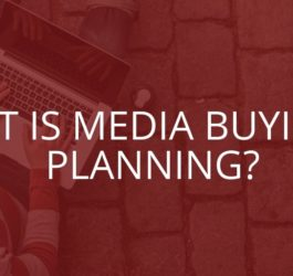 What is Media Buying