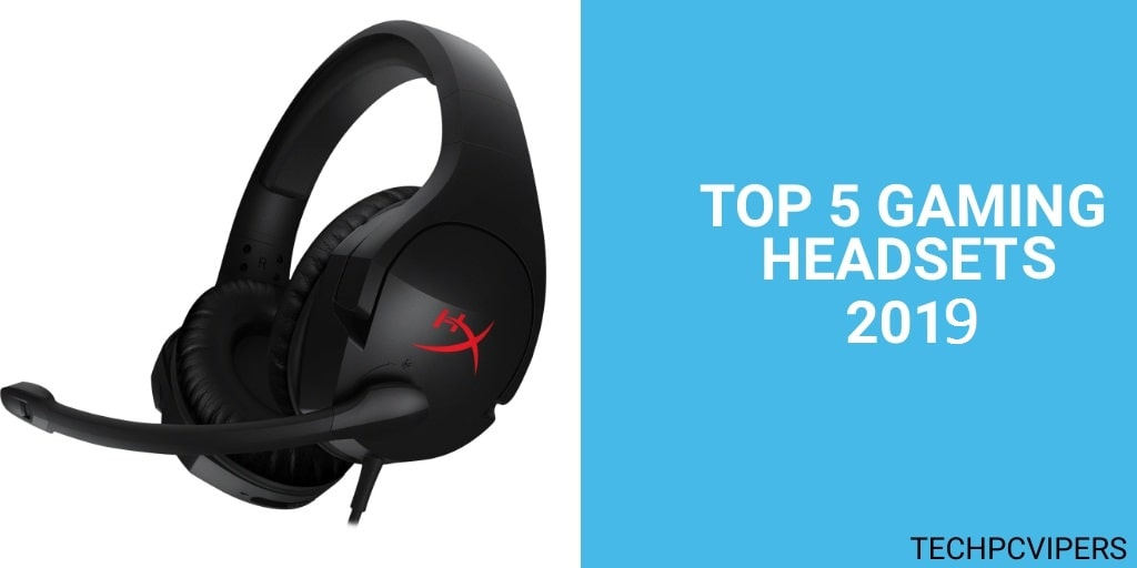 Top 5 gaming headsets 2019