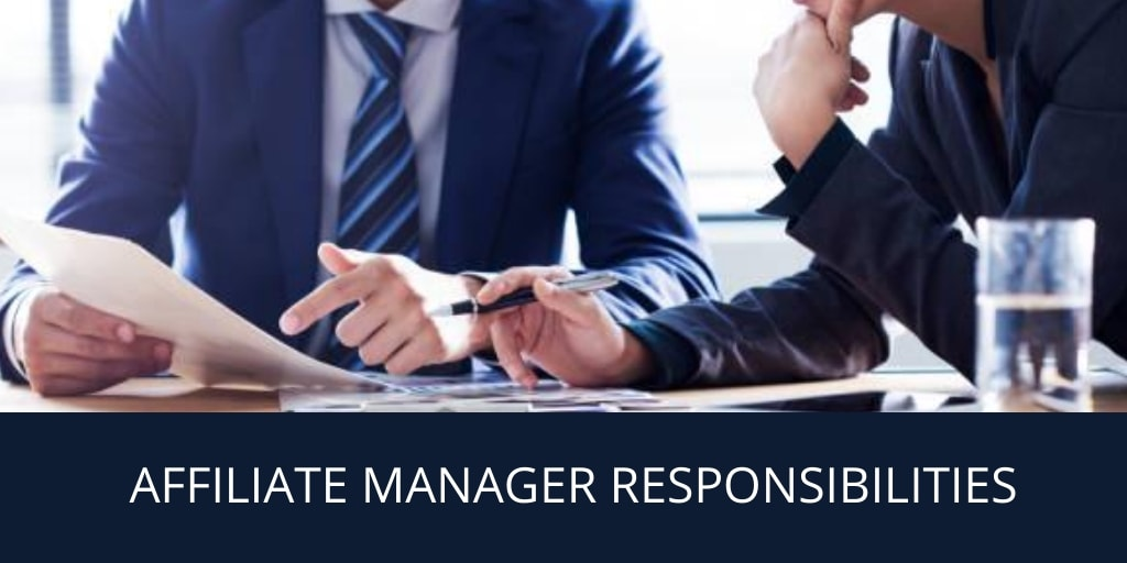 Affiliate Manager Responsibilities