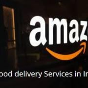 Amazon-Food-delivery-services-in-India