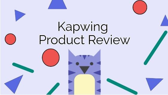 Kapwing Product Review