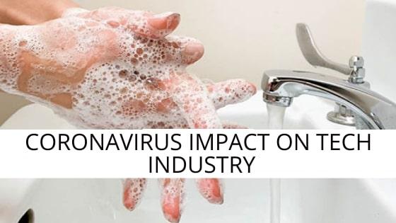 Coronavirus Impact on Tech Industry