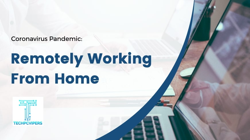 COVID-19 Update - Working from Home