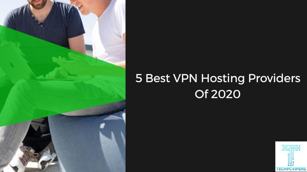 Best-VPN-Hosting-Providers-Of-2020