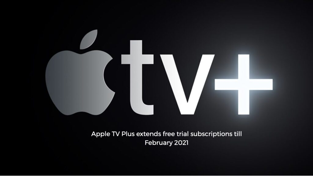 Apple TV Plus Free Subscriptions extended