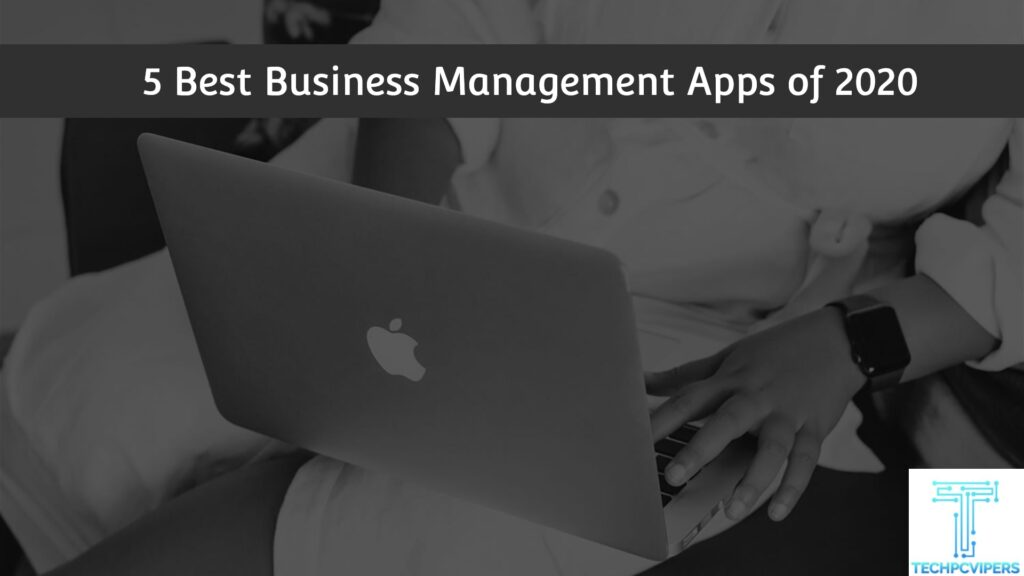Best Business Management Apps
