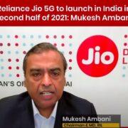 Mukesh Ambani to Launch 5G in 2021.