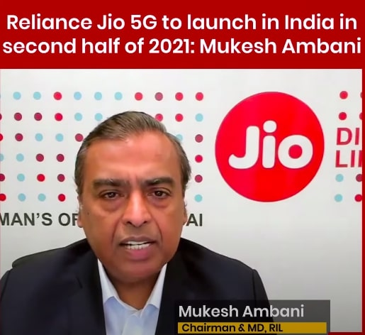 Mukesh Ambani to Launch 5G in 2021.