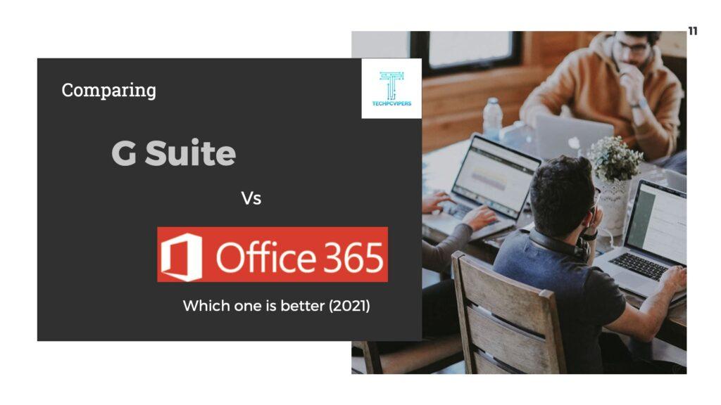 G Suite vs. Office 365 Comparison