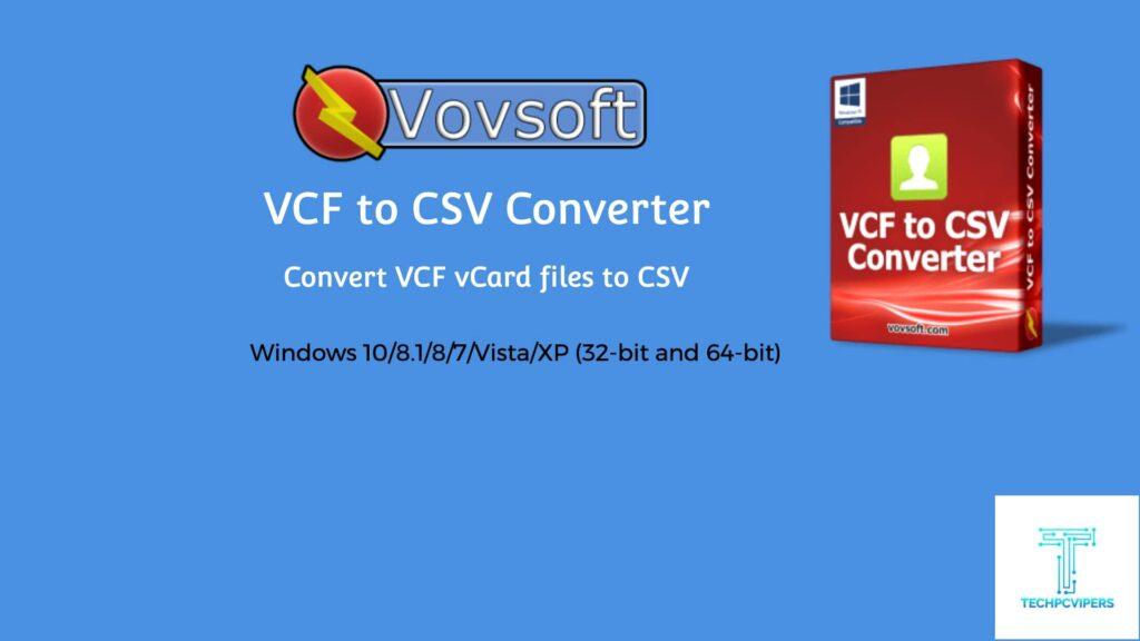 Vovsoft VCF to CSV Converter