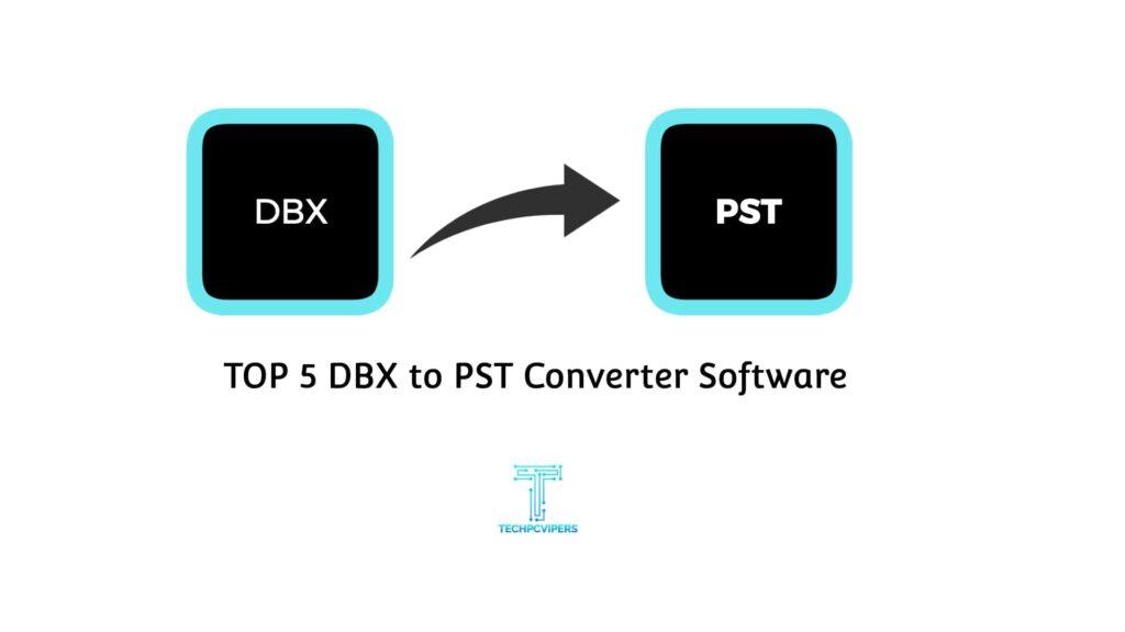 Best-DBX-to-PST-Converter-Software