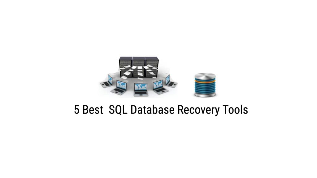 5-Best-SQL-Database-Recovery-Tools