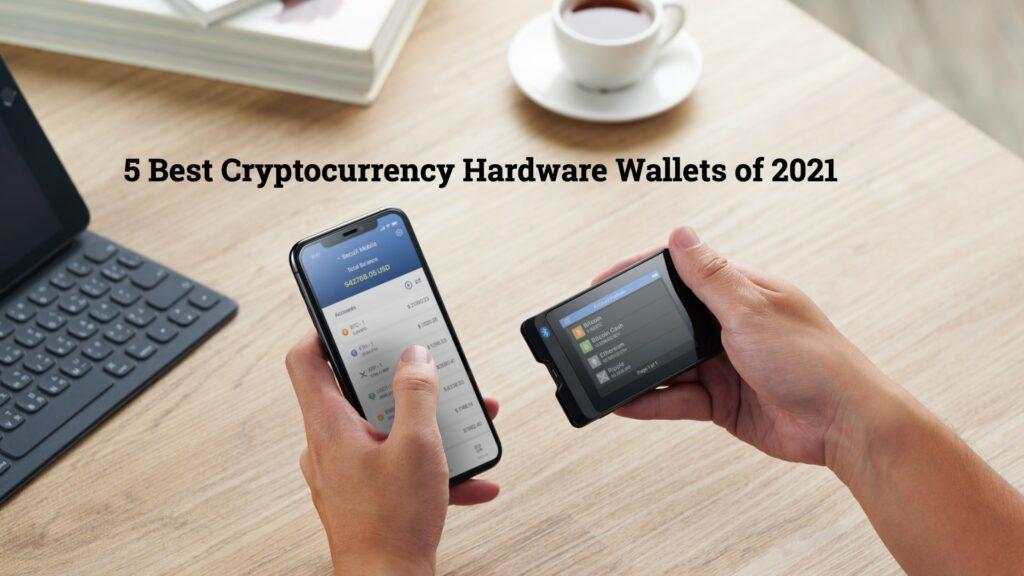 Best Hardware Wallets